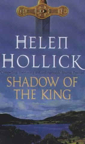 book cover of   The Shadow of the King    (Pendragon's Banner, book 3)  by  Helen Hollick